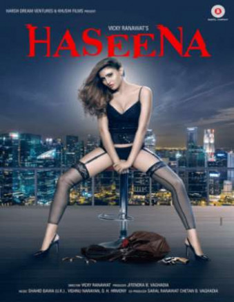 Watch Online Haseena 2018 Full Hindi Movie Free Download ...