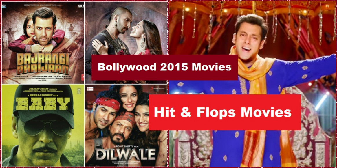 2015 Bollywood Movies List with Hit and Flop In Box Office