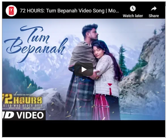 72 HOURS: Tum Bepanah Video Song | | NetFlix Plans