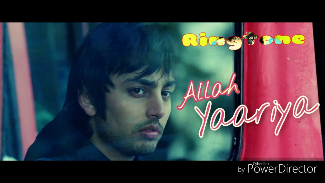 Allah yaariyan - New Bollywood song ringtone - Film ...