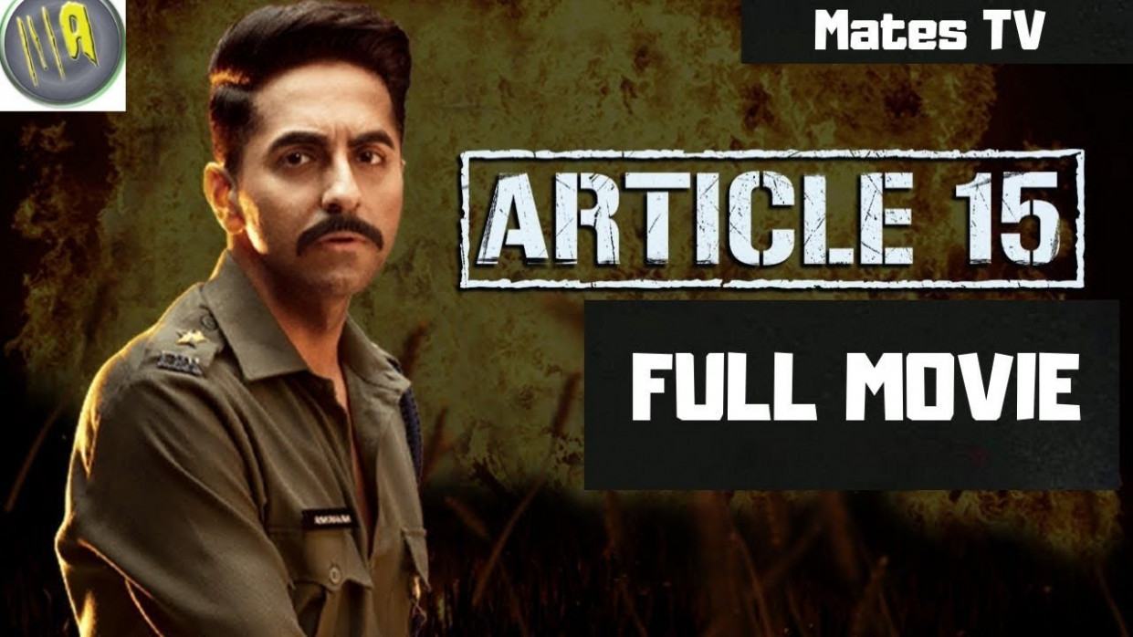 Article-15 | Full HD HINDI MOVIE 2019 || Ayushmann ...