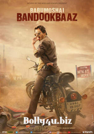 Babumoshai Bandookbaaz 2017 HDRip 800Mb Full Hindi Movie ...