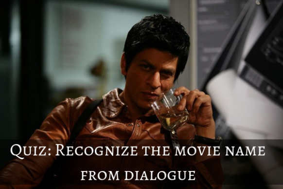Bollywood Quiz : What movie does this dialogue come from ...