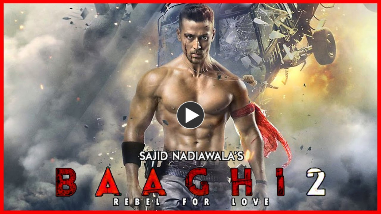 Download baaghi 2 bollywod latest movie 2018.3gp .mp4 .mp3 ...