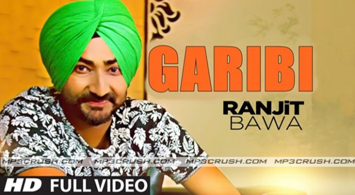Garibi Ranjit Bawa New Emotional Song Download Free Mp3 ...