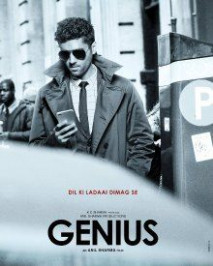 Genius 2018, Genius Hindi Movie,Genius Bollywood Movie ...