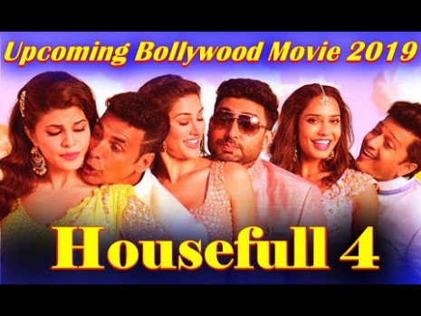 Housefull 4 Upcoming Bollywood New Movie 2019 ** Coming ...