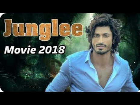 Junglee New 2019 Upcoming movie Hd trailer Bollywood New ...