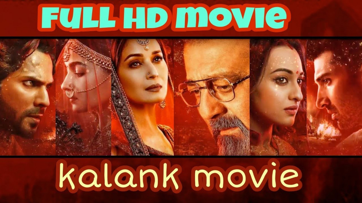 Kalank full HD movie song
