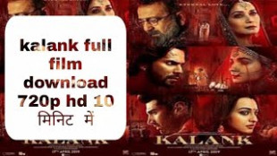 Kalank Movie Download Link Hindi 720p: Koi Bhi Movie Kaise ...