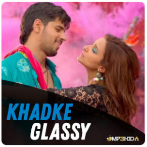 Khadke Glassy Jabariya Jodi Yo Yo Honey Singh MP3 DOWNLOAD