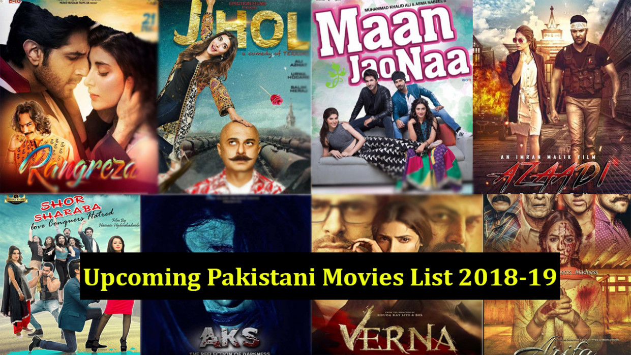 List of Upcoming Pakistani Movies 2018-19 With Release ...