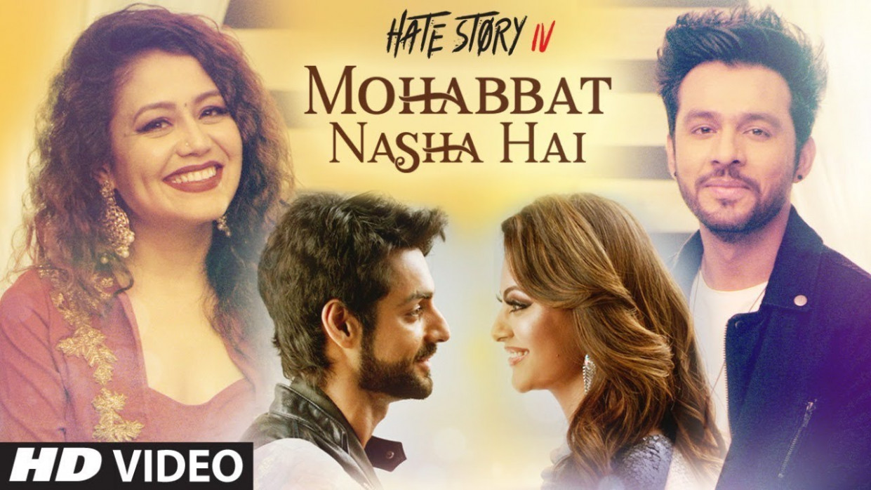 Mohabbat Nasha Hai from Hate Story IV | Hit ya Flop Movie ...