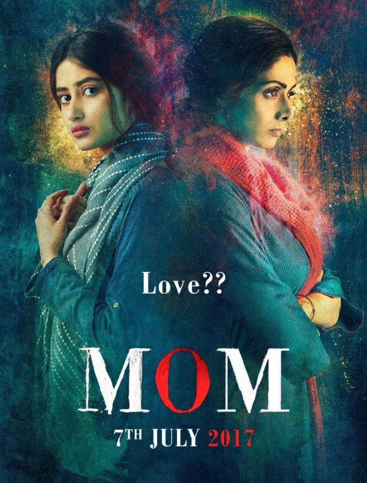 Mom (2017) Latest Hindi Movie watch online Full HD Movie ...