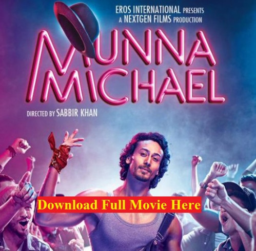 Munna Michael Full Movie Download Free HD | New Bollywood ...