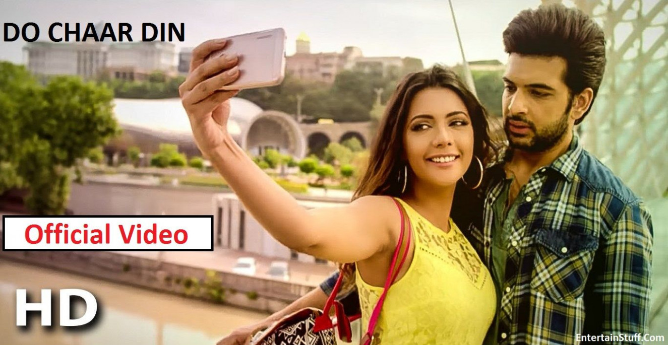New Do Chaar Din Romantic Song Official HD Video and ...