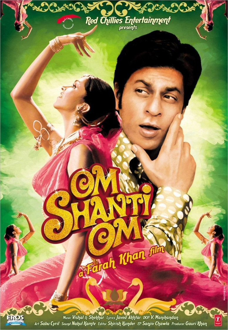 Om Shanti Om - ALL TIME fav bollywood film! | Indian Films ...