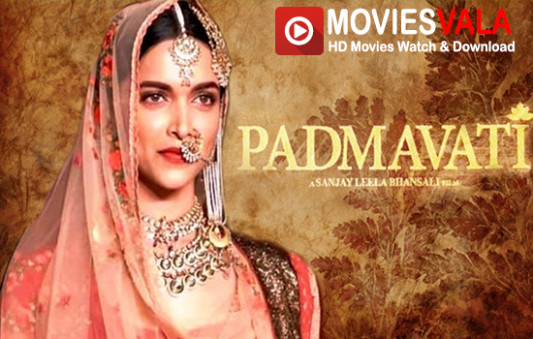 Padmavati 2017 Watch Bollywood Movies Online – Moviesvala ...