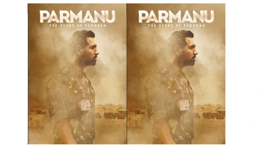 'Parmanu The Story of Pokhran' released two new posters ...