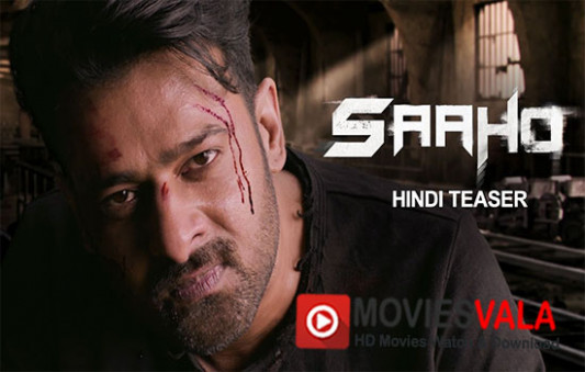 Saaho Hindi Movie 2018 - Moviesvala.com