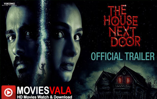 The House Next Door 2017 New Hindi Movies Online Watch ...