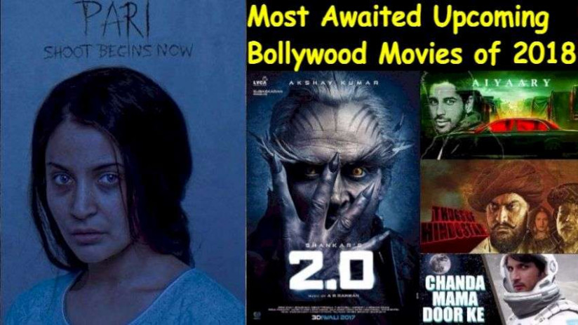 Top 10 Most Awaited Upcoming Bollywood Movies of 2018 ...