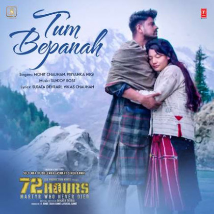 Tum Bepanah - 72 Hours (2019) Mp3 Song Download - Mohit ...