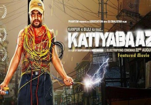 Watch New Free Movies Online : Katiyabaaz Bollywood coming ...