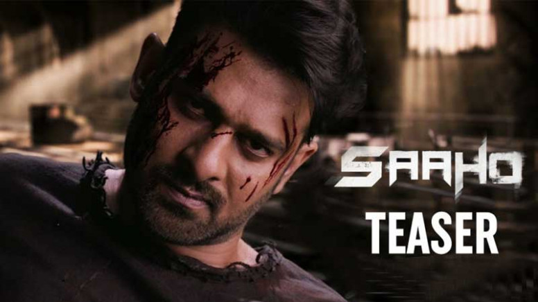 Watch the teaser of Saaho, Prabhas Next Movie After ...