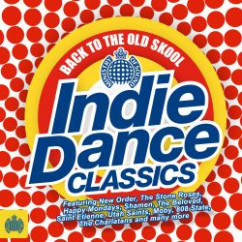Back to the Old Skool: Indie Dance Classics - Various