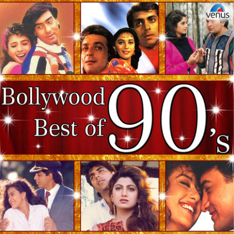 Bollywood Best Of 90 s Songs Download: Bollywood Best Of
