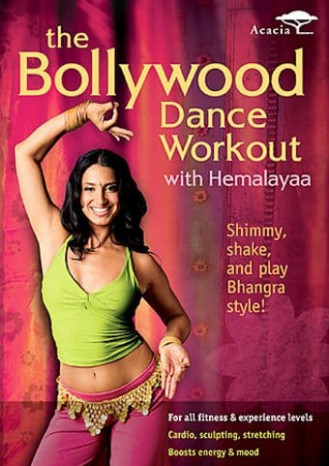 Bollywood Dance Workout with Hemalayaa DVD (2006) - Acacia