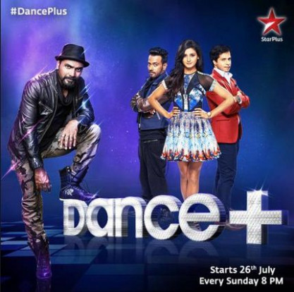 Dance+ begins from 26 July on Star Plus at 8 PM - w3buzz