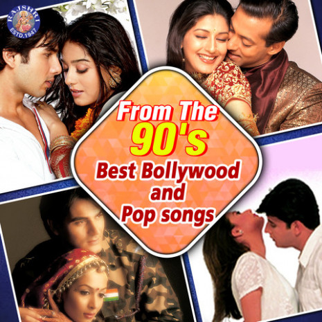 From The 90s Best Bollywood and Pop Songs Songs Download