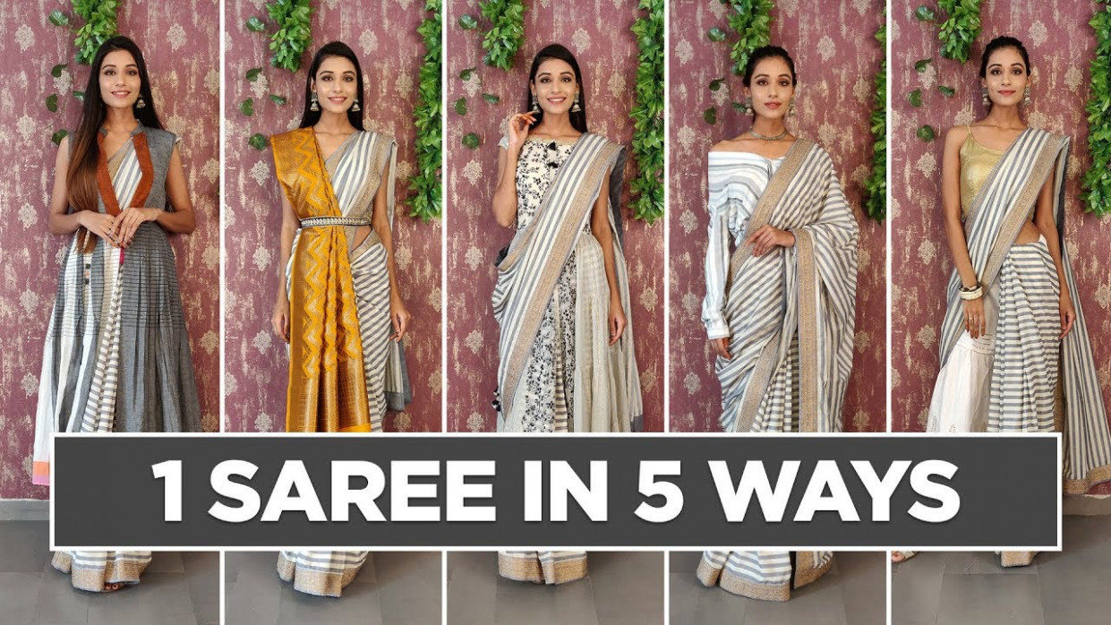 How to wear 1 saree in 5 different styles - 5 Different