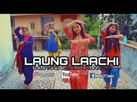 LAUNG LAACHI  BOLLYWOOD DANCE  CHOREOGRAPHY BY ABHIJIT