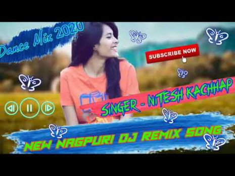 New Nagpuri Dj Song Dance Mix 2020 Singer Nitesh kachhap