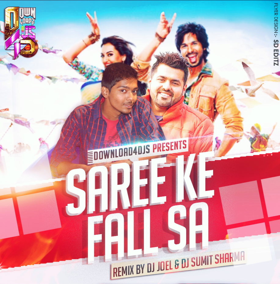 Saree Ke Fall Sa – Remix (Holi Edition) By DJ Joel & DJ