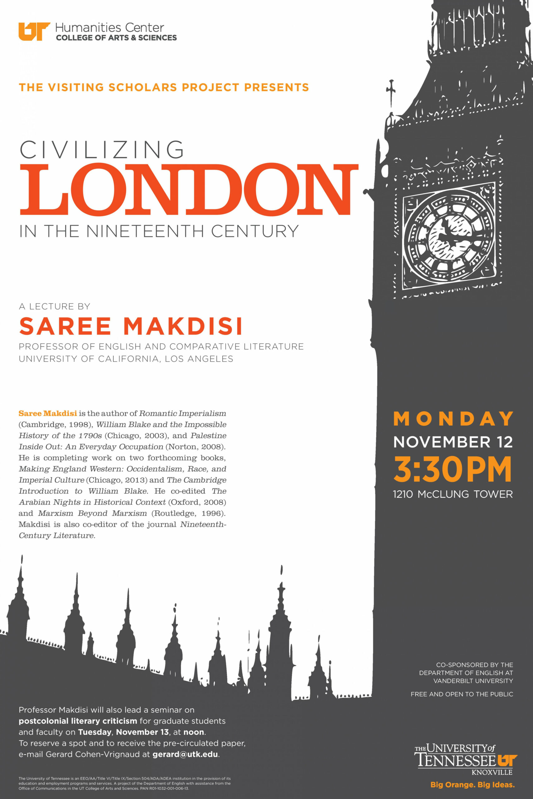 "Saree Makdisi presents ""Civilizing London in the"