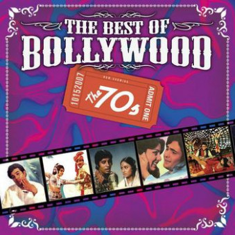 The Best Of Bollywood - The 70s - Listen to The Best Of
