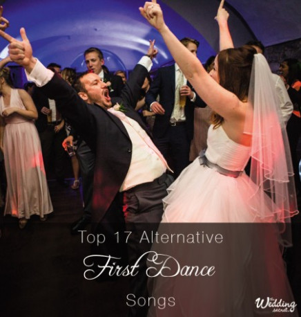 Top 17 Alternative First Dance Songs - Thoughtful Ideas