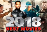 20 Best Hollywood Movies of 2018 You can't afford to Miss ..