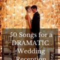 50 Dramatic Wedding Reception Grand Entrance Songs ..