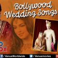 Best Bollywood Wedding Songs { Top Indian Wedding Songs ..