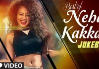 Best HINDI SONGS of NEHA KAKKAR | All NEW BOLLYWOOD SONGS ..