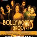 Bollywood Grooves 3 (2012) Remix MP3 Songs,Soundtracks ..