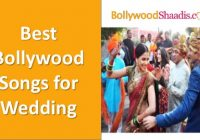 Bollywood songs for Wedding – top bollywood wedding songs