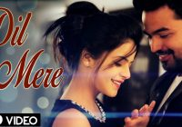 full hd video latest bollywood songs download dil mere ..