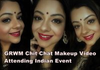 GRWM chit chat Indian Party/Festive Makeup video | In ..