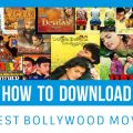 How to download latest bollywood movies in HD !!!! no ..
